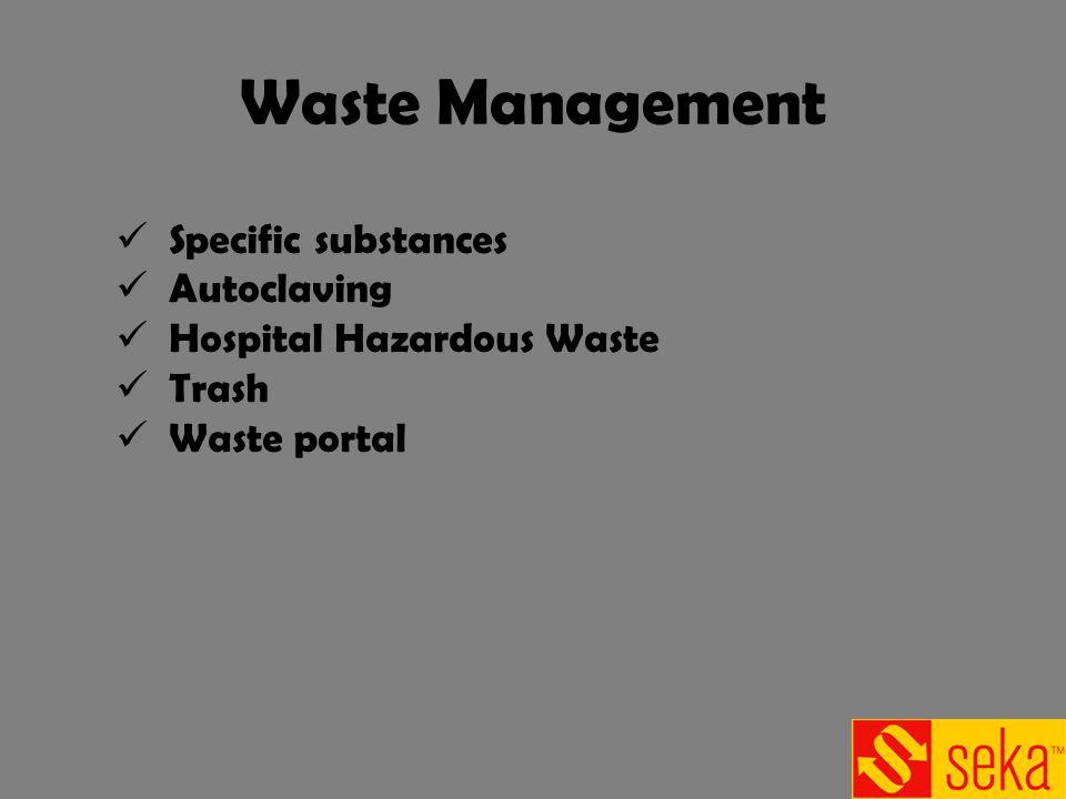 Waste Management Specific substances Autoclaving Hospital Hazardous Waste Trash Waste portal