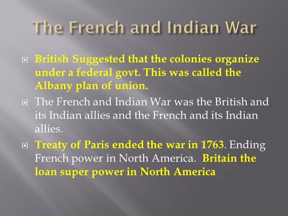 British Suggested that the colonies organize under a federal govt.