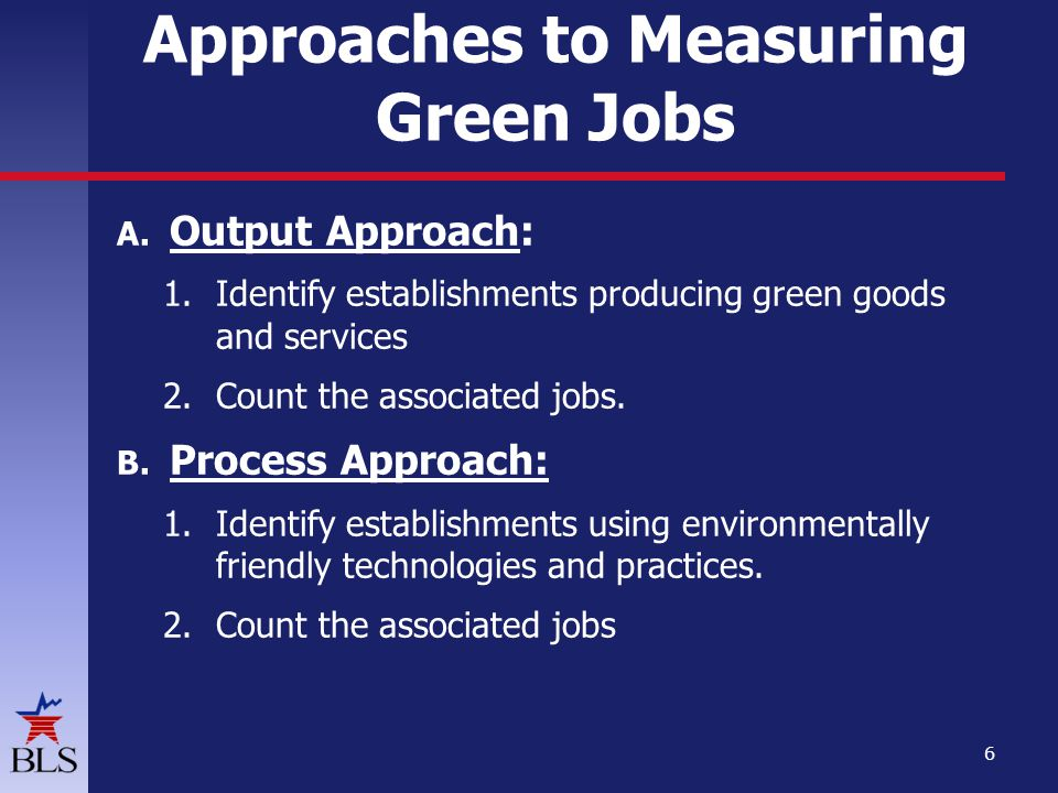 Approaches to Measuring Green Jobs A.