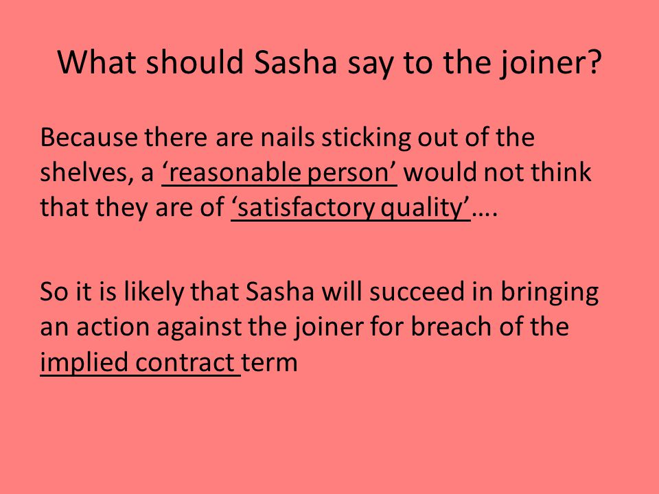 What should Sasha say to the joiner.