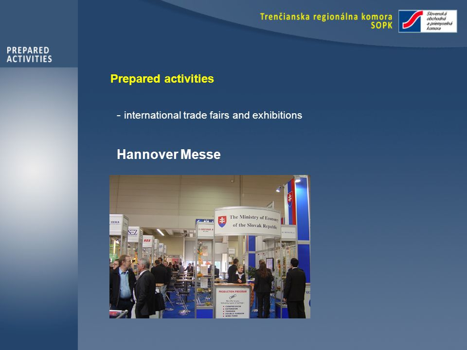 Prepared activities - international trade fairs and exhibitions Hannover Messe
