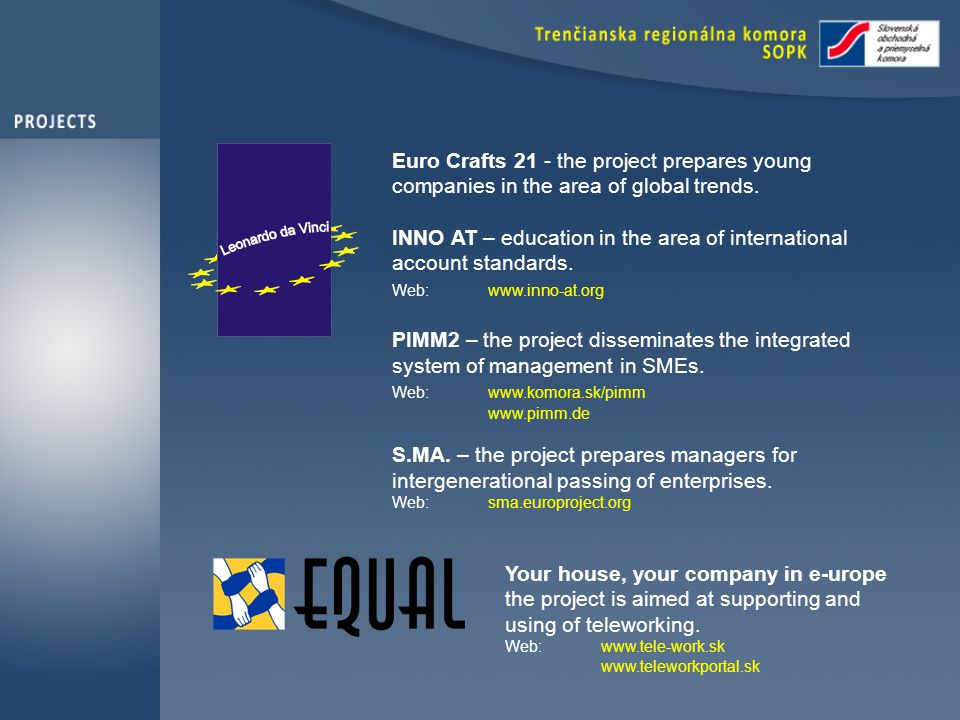 Euro Crafts 21 - the project prepares young companies in the area of global trends.