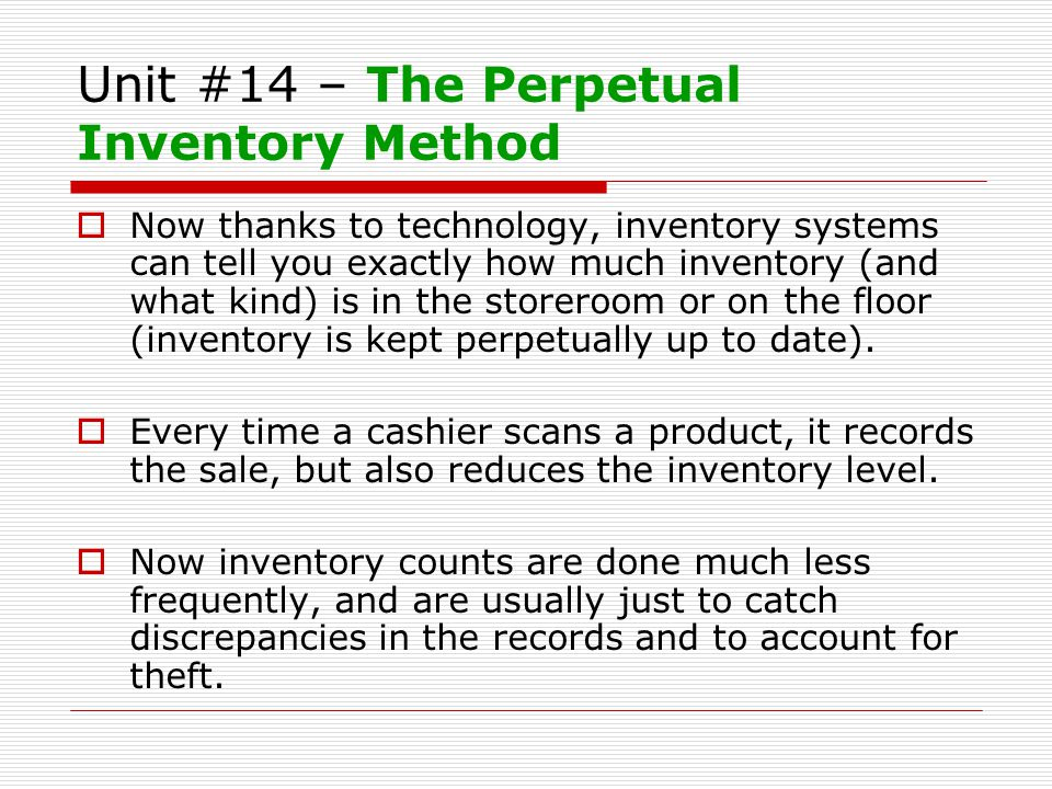 Unit #14 – Why Inventory is Important.