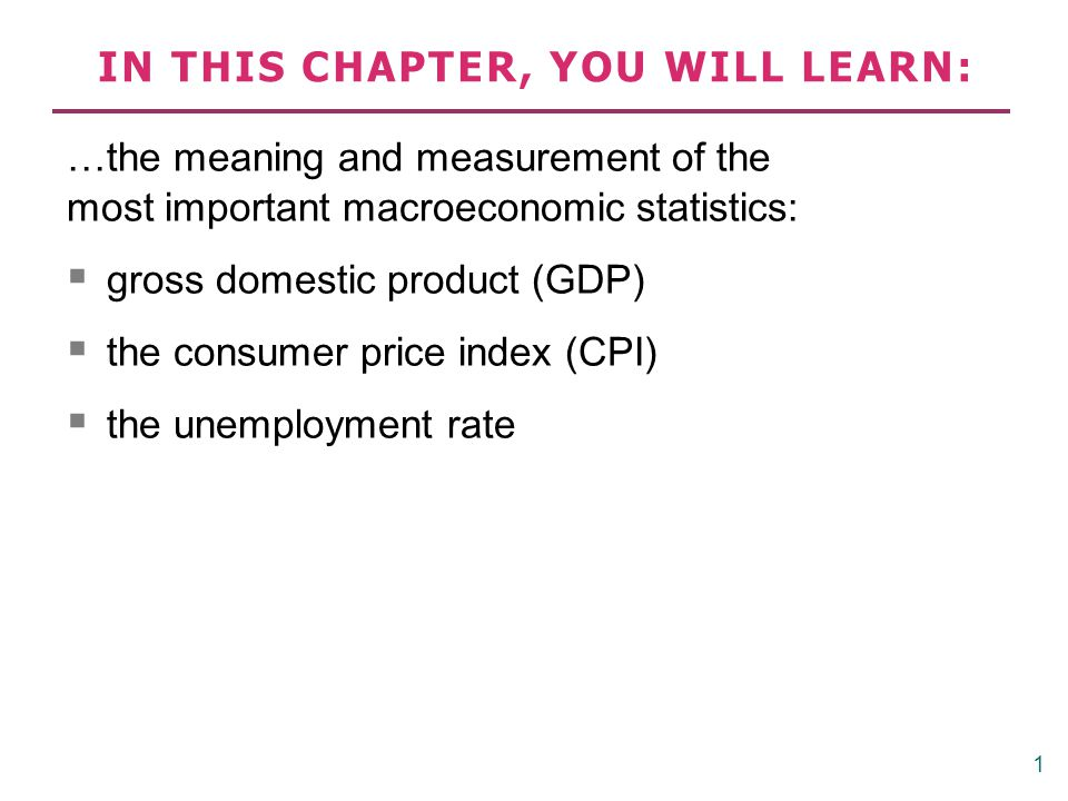 2 CHAPTER 2 The Data of Macroeconomics Gross Domestic Product: Expenditure and Income Two definitions: Total expenditure on domestically-produced final goods and services.