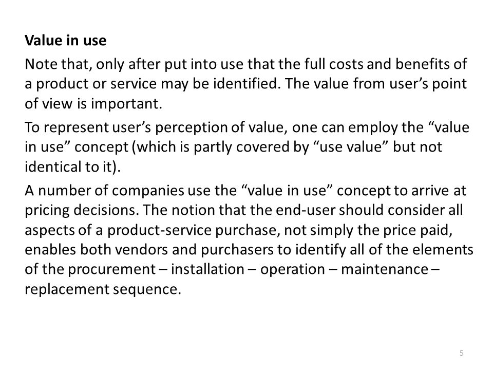 REALIZATION of VALUE: GOODS or SERVICES .