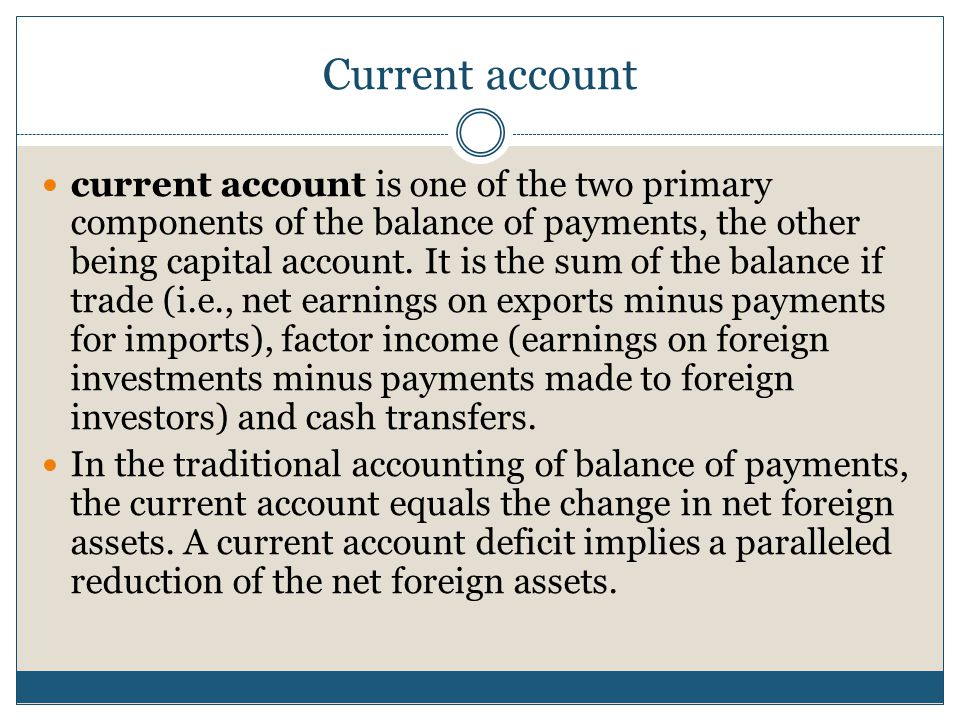 How to calculate the current account Goods - Being movable and physical in nature, goods are often traded by countries all over the world.