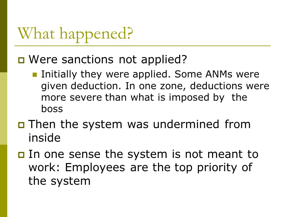 What happened. Were sanctions not applied. Initially they were applied.