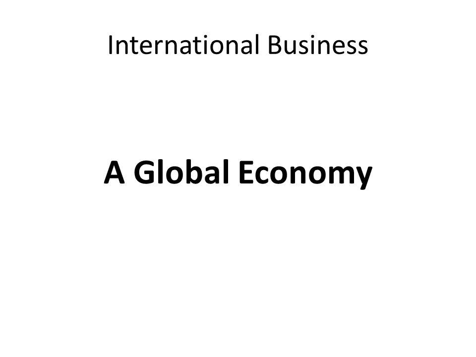 International Business A Global Economy