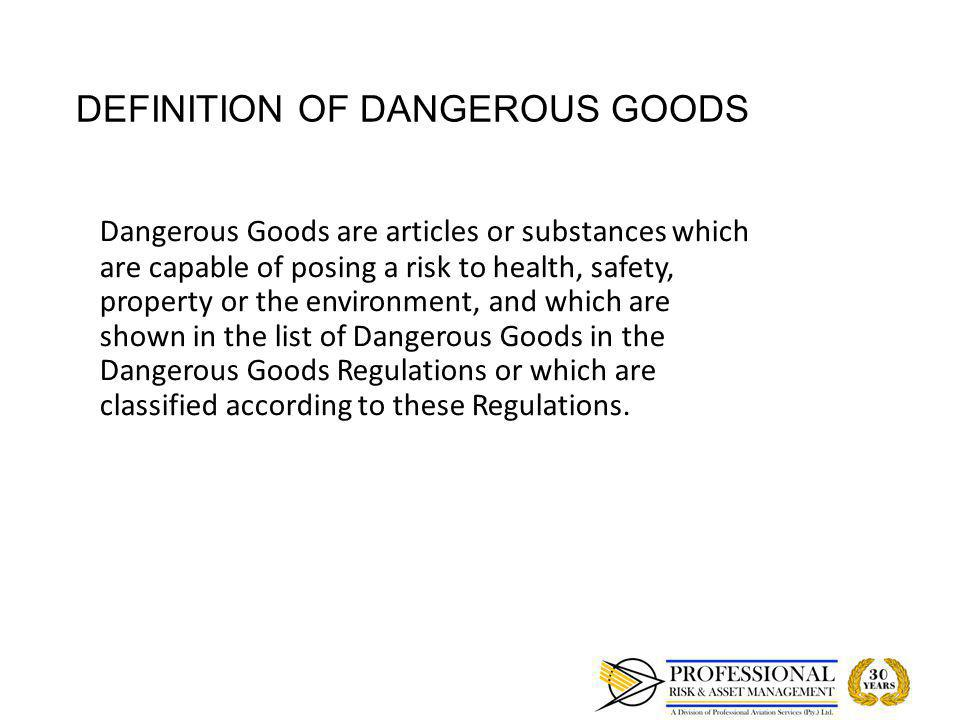 DANGEROUS GOODS TRAINING Requirement of regulations – ICAO/CARS and IATA DGR Requirement of regulations – ICAO/CARS and IATA DGR Job Specific Job Specific Different categories of training Different categories of training o Shippers personnel involved in the preparation of a dangerous goods shipment and contractors o Air Operators personnel/aircrew/cabin crew/acceptance personnel/warehouse/drivers o Ramp personnel/security screening personnel o Freight Forwarders/processing dangerous goods Training by a CAA accredited organisation Training by a CAA accredited organisation