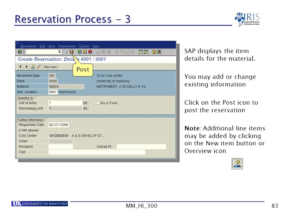 MM_HI_30083 Reservation Process - 3 SAP displays the item details for the material.