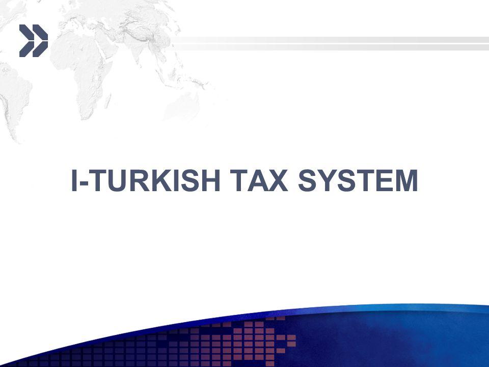 I-TURKISH TAX SYSTEM