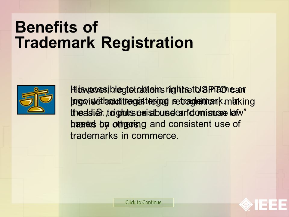 It is possible to obtain rights to a name or logo without registering a trademark. In the U.S., rights exist under common law based on ongoing and con