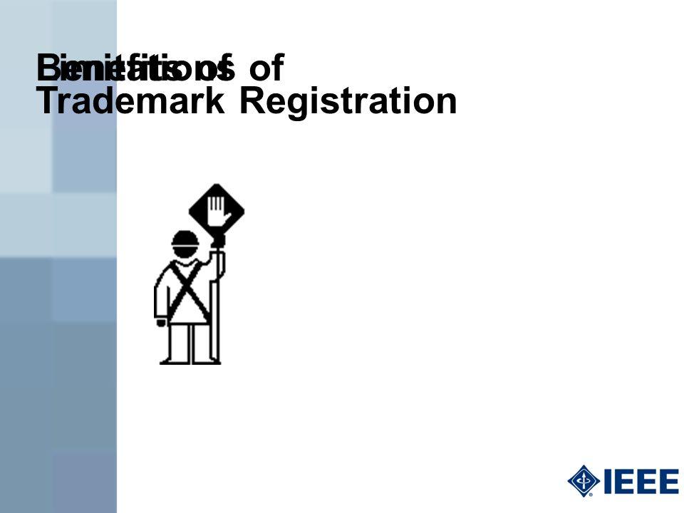Trademark Registration Benefits ofLimitations of