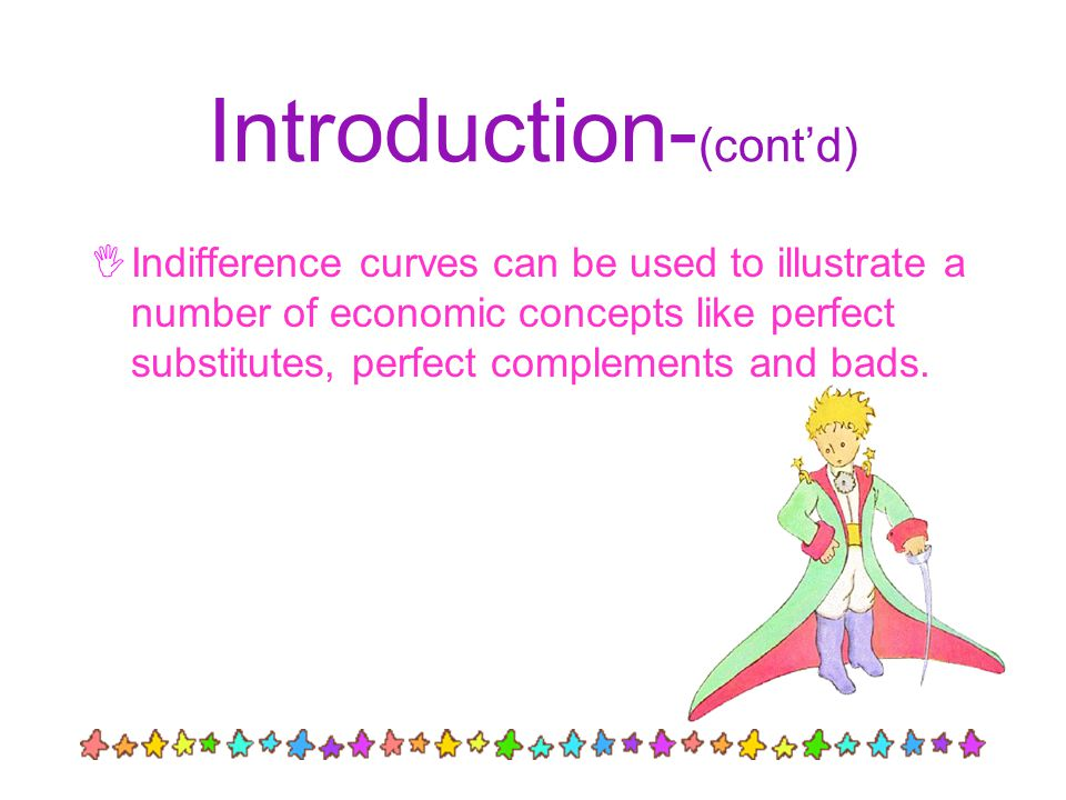 Introduction Indifference map is: Qx Qy U1U1 U2U2 U3U3 0 § a diagram consists of a set of indifference curves which shows the ranking of preference §