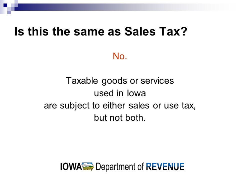 Is this the same as Sales Tax. No.