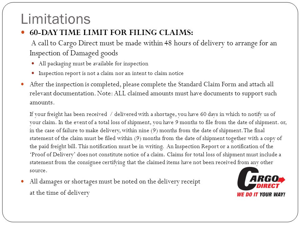 Resolutions WHAT CARGO DIRECT INTERNATIONAL WILL DO: Once we have received your claim, we will issue a Claim Acknowledgment for all claims over $55.00 (based on the inspection amount).