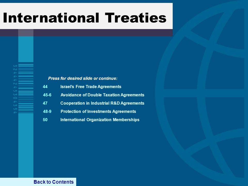 International Treaties Israels Free Trade Agreements Avoidance of Double Taxation Agreements Cooperation in Industrial R&D Agreements Protection of In