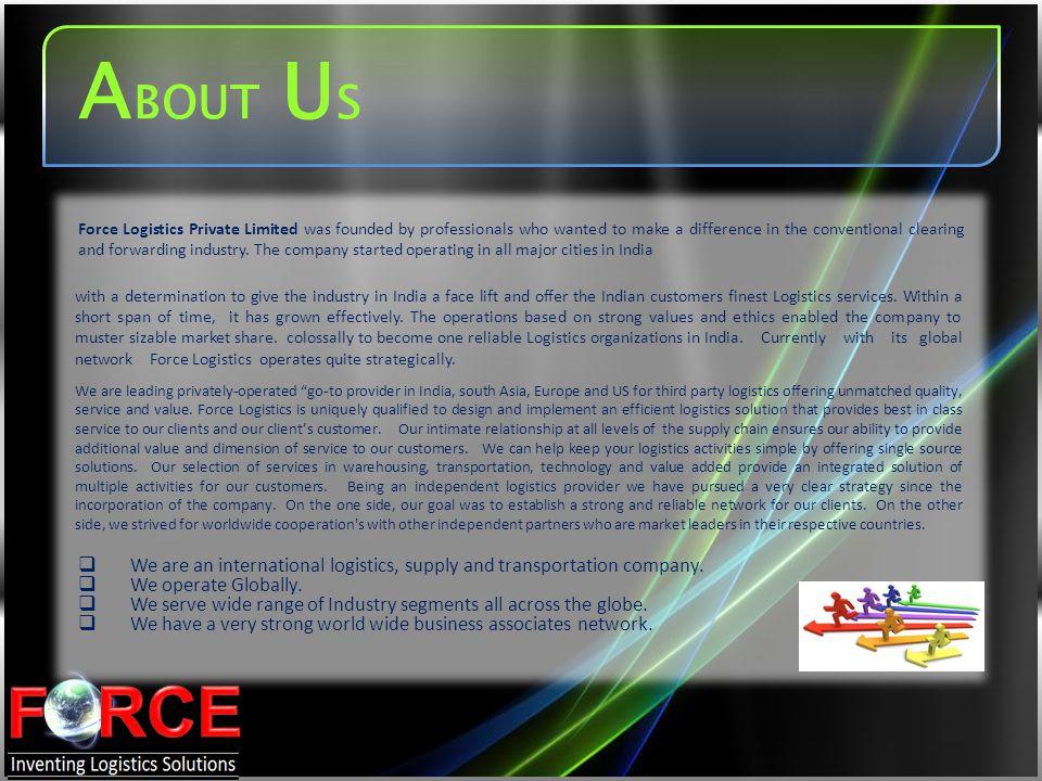 Established - 2006 Type of Company - Private Limited Shareholders - Girish Joshi & Sanjeev Kumar Head Office - New Delhi Number of Employees- More than 60 Employees Sales Department - 16 Sales Persons Satellite Offices - Bhiwari, Bangalore, Chandigarh, Calcutta, Chennai, Dehradun, Mumbai Overseas Network - Worldwide C ORPORATE O VERVIEW