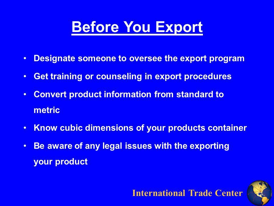 International Trade Center Questions?