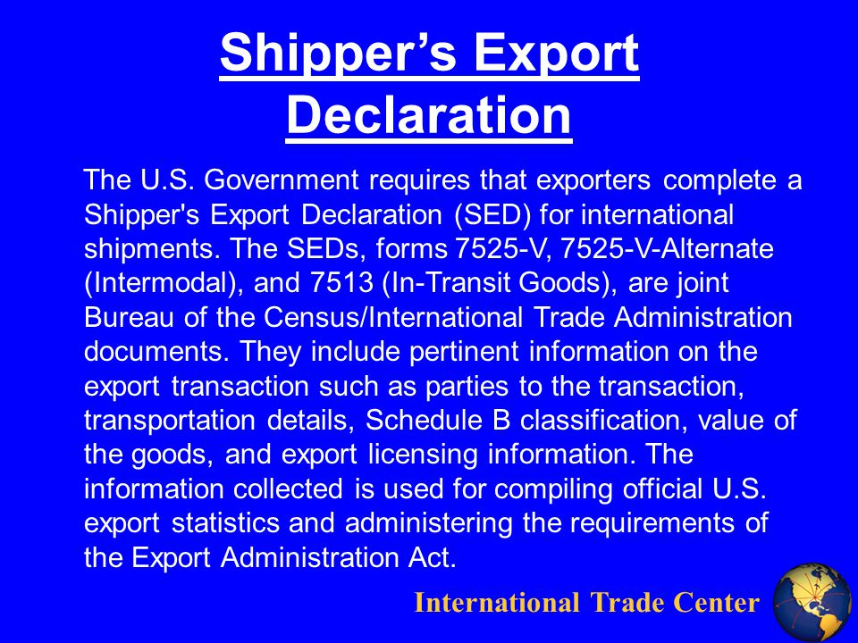 International Trade Center Shippers Export Declaration The U.S.