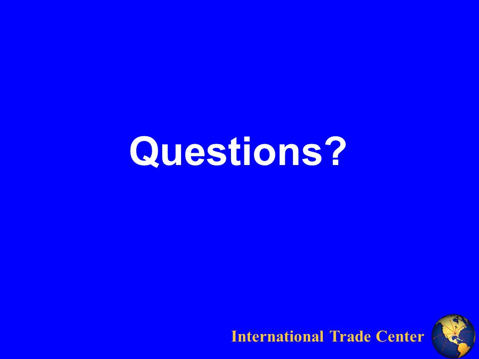 International Trade Center Questions