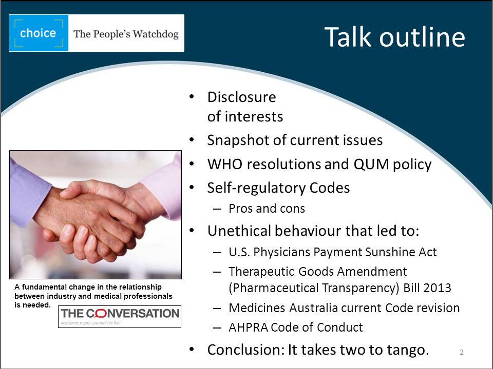Disclosure of interests Member: – WHO Ethical Criteria for medicinal drug promotion.