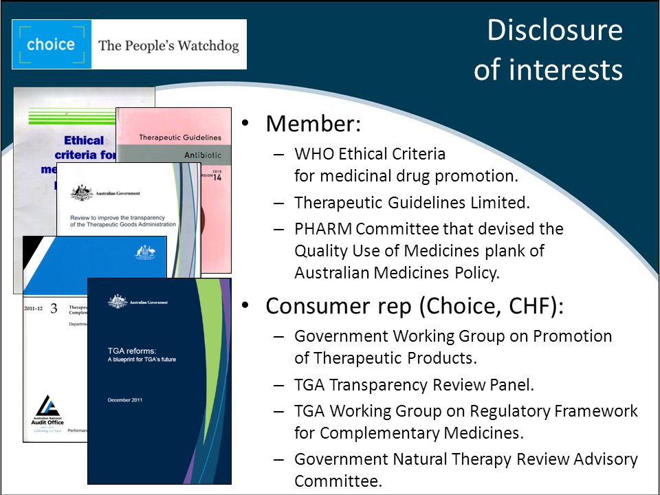 Disclosure of interests Member: – WHO Ethical Criteria for medicinal drug promotion.