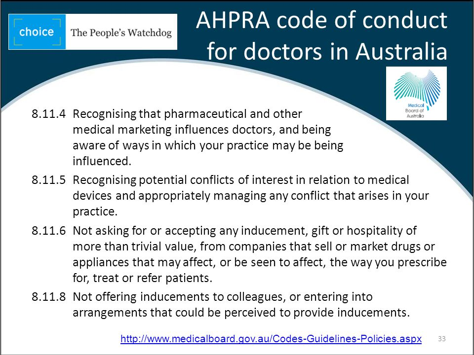 8.11.4Recognising that pharmaceutical and other medical marketing influences doctors, and being aware of ways in which your practice may be being influenced.