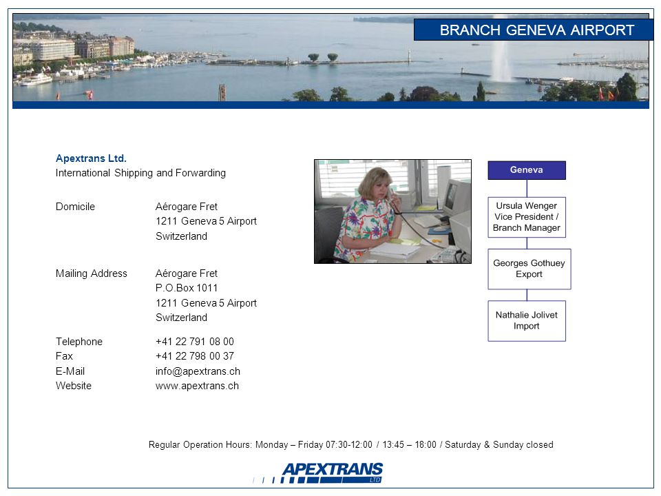 BRANCH GENEVA AIRPORT Apextrans Ltd.