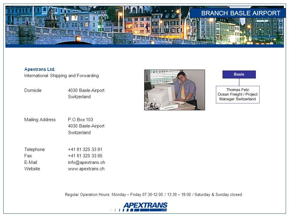 BRANCH BASLE AIRPORT Apextrans Ltd.
