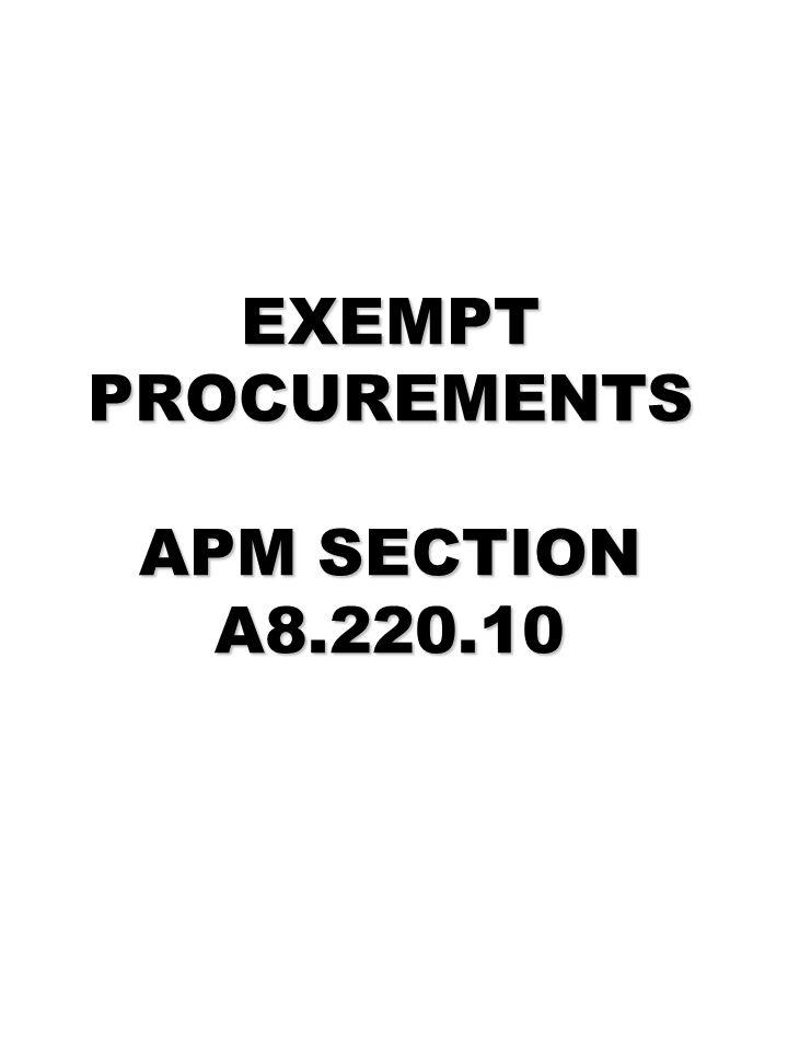 EXEMPT PROCUREMENTS APM SECTION A8.220.10