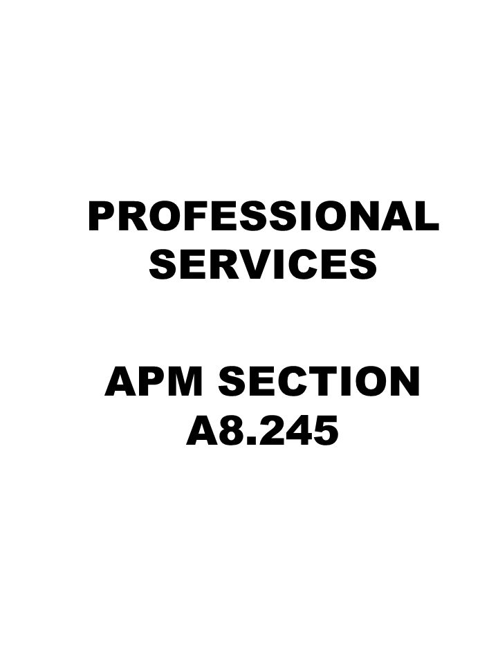 PROFESSIONAL SERVICES APM SECTION A8.245