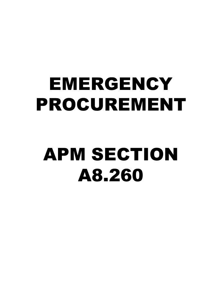 EMERGENCY PROCUREMENT APM SECTION A8.260
