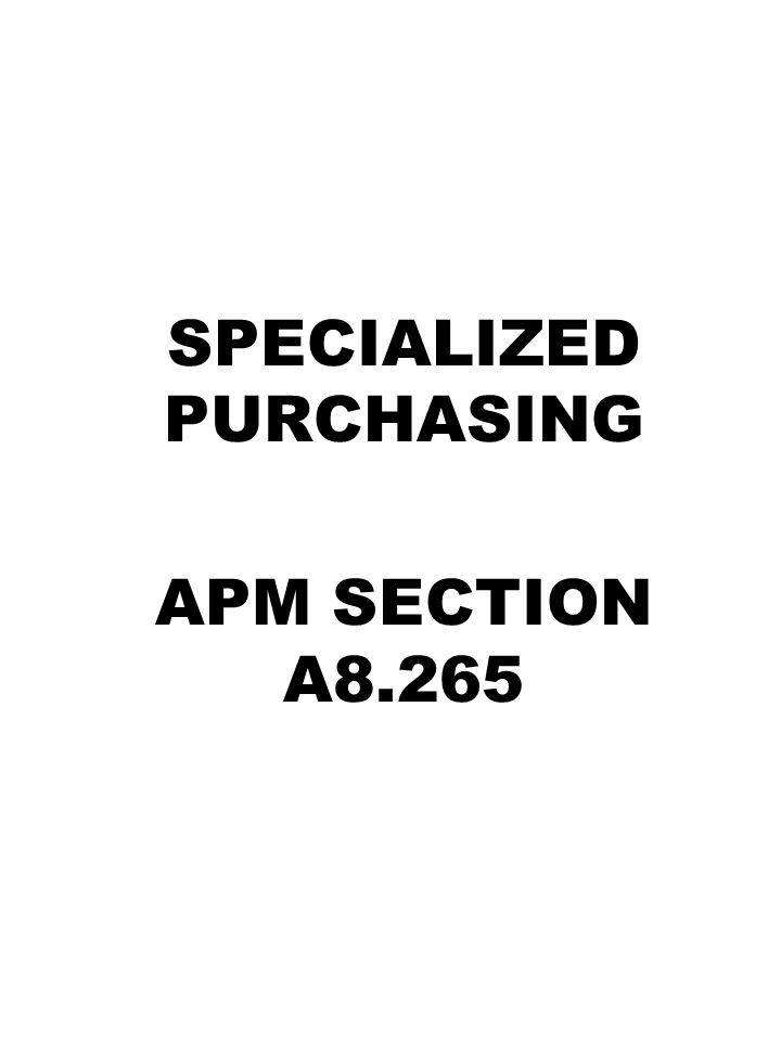 SPECIALIZED PURCHASING APM SECTION A8.265