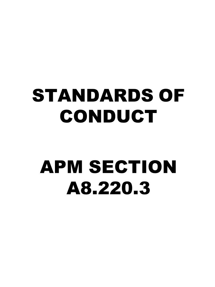 STANDARDS OF CONDUCT APM SECTION A