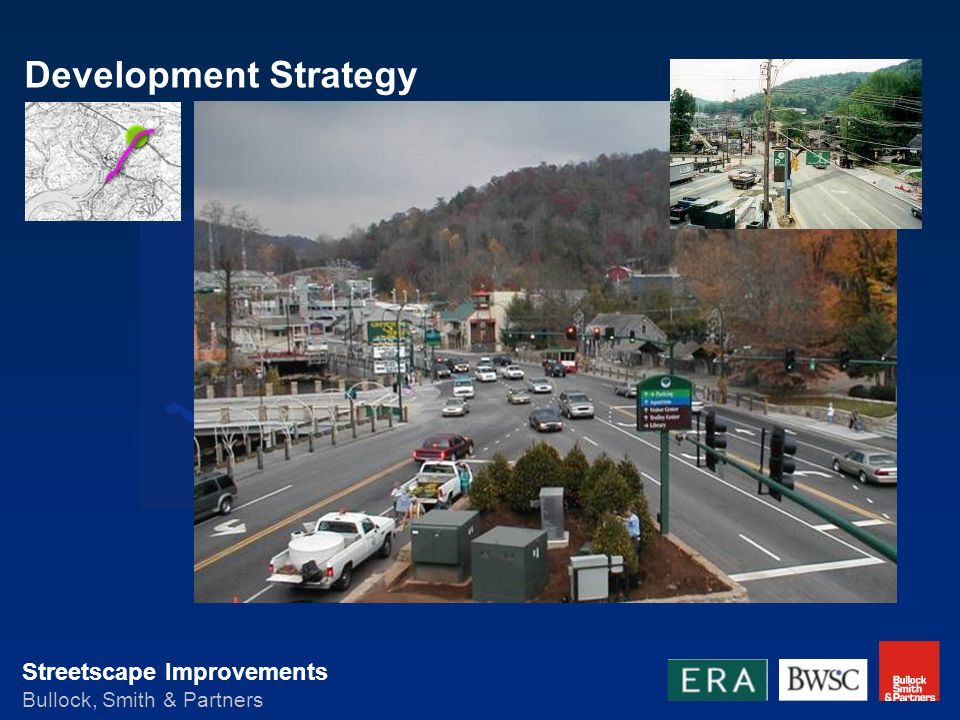 Streetscape Improvements Bullock, Smith & Partners Development Strategy