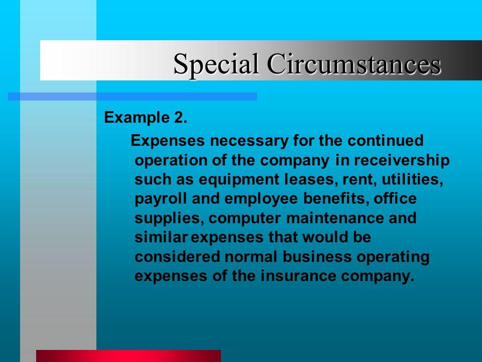 Special Circumstances Example 2.