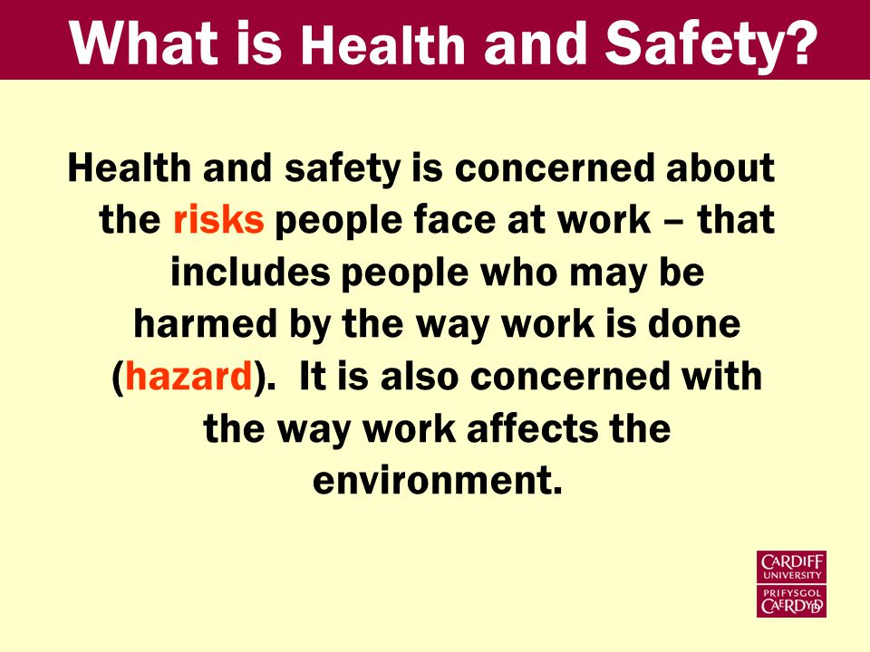 What is Health and Safety.