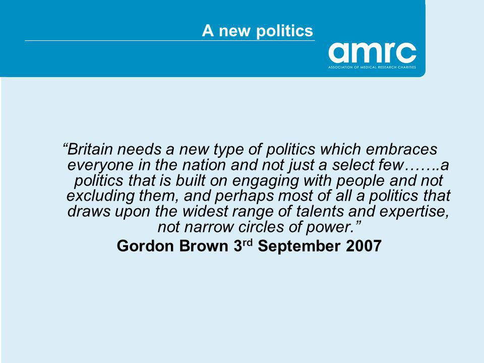 A new politics Britain needs a new type of politics which embraces everyone in the nation and not just a select few…….a politics that is built on enga