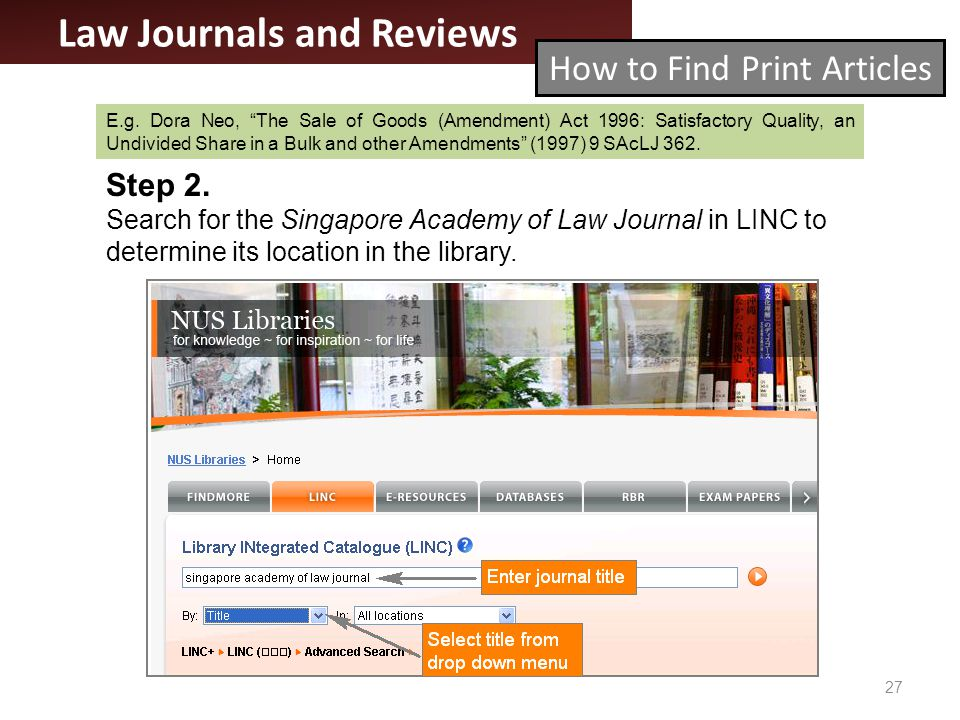 27 Law Journals and Reviews How to Find Print Articles Step 2.