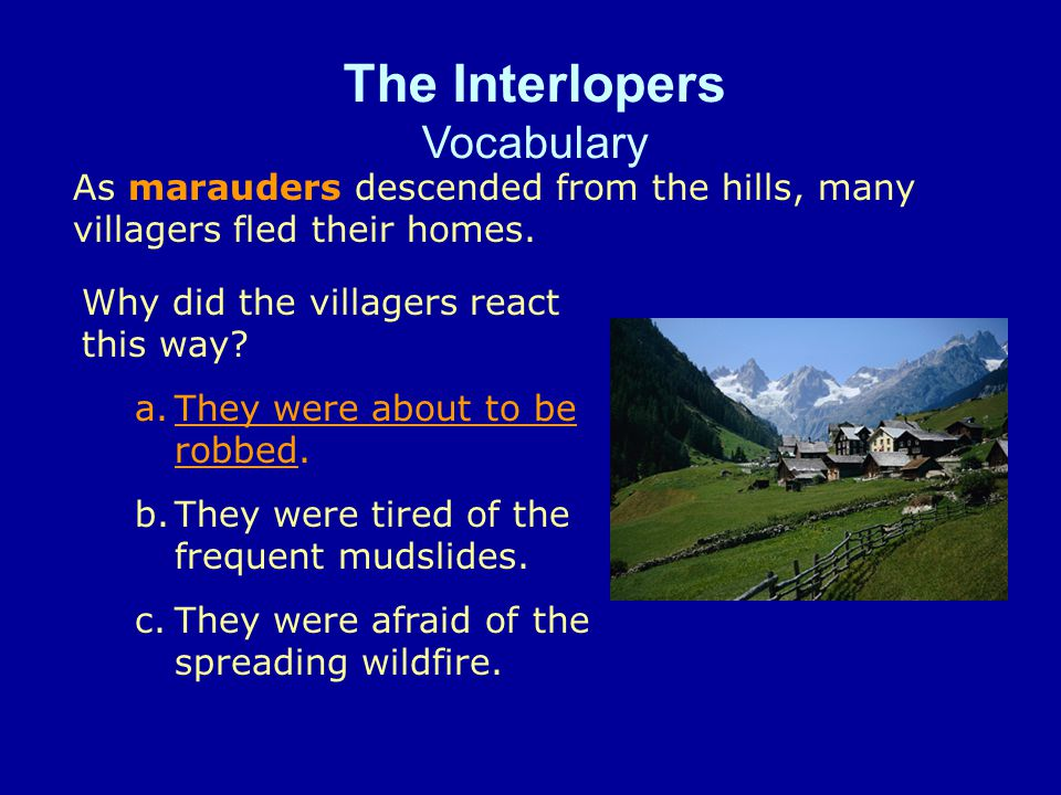 The Interlopers Vocabulary How might people express exasperation.