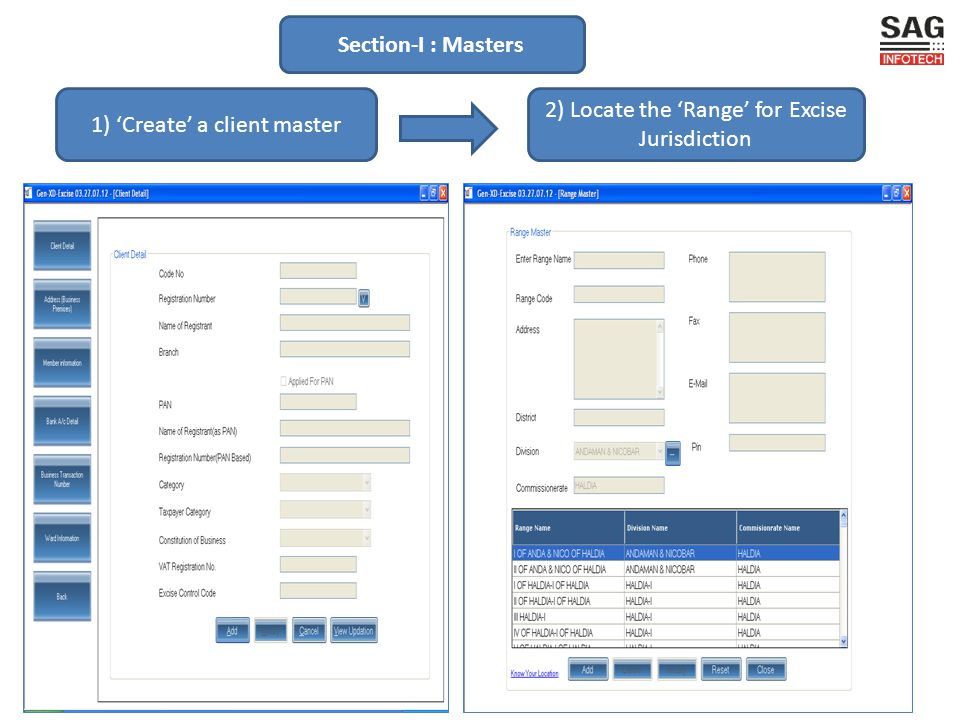 2) Locate the Range for Excise Jurisdiction 1) Create a client master Section-I : Masters