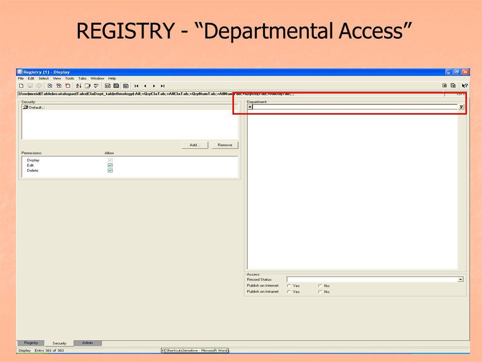 REGISTRY - Departmental Access