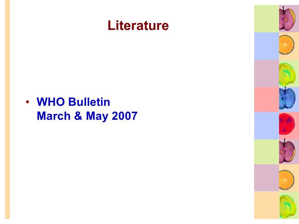 Literature WHO Bulletin March & May 2007