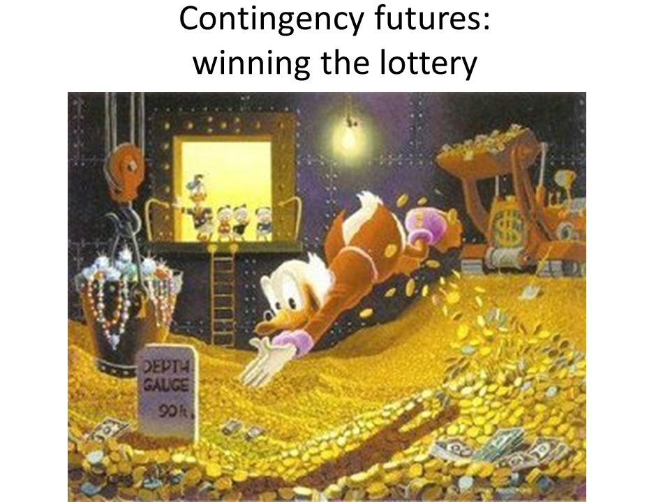 Contingency futures: winning the lottery
