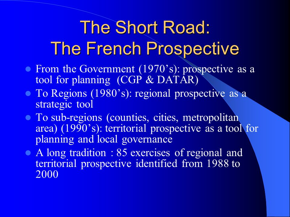 Foresight: The Long Road a comparison between German and Japanese approach for technology foresight shows the impacts of the cultural factors (1994) The point of the world paradigm shift (1990s) is human being (society & values) Foresight is moving from technology to society (Australia, UK) Foresight pushes the boundaries of perception forward by assessing the implications of present actions, detecting and avoiding problems before they occur, considering the present implications of possible future events, and envisioning aspects of desired futures.