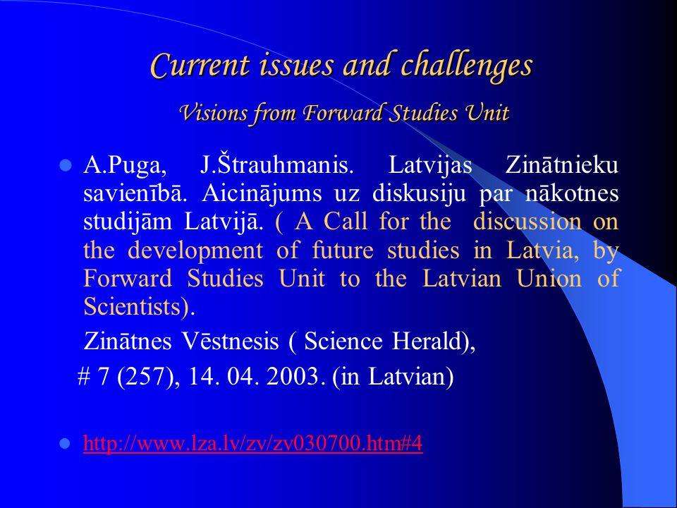 LATVIA TOWARDS KNOWLEDGE SOCIETY