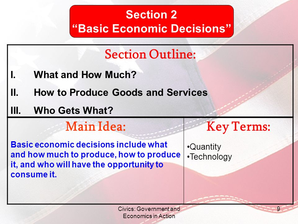 Civics: Government and Economics in Action 10 What and How Much.