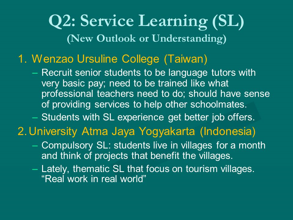 Q2: Service Learning (SL) (New Outlook or Understanding) 1.