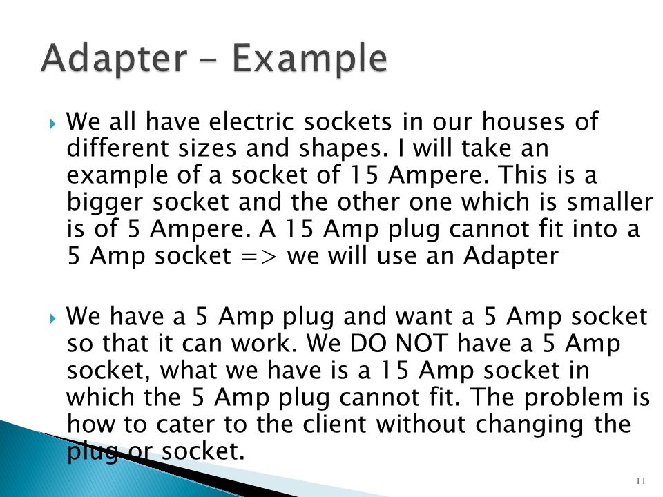 We all have electric sockets in our houses of different sizes and shapes.